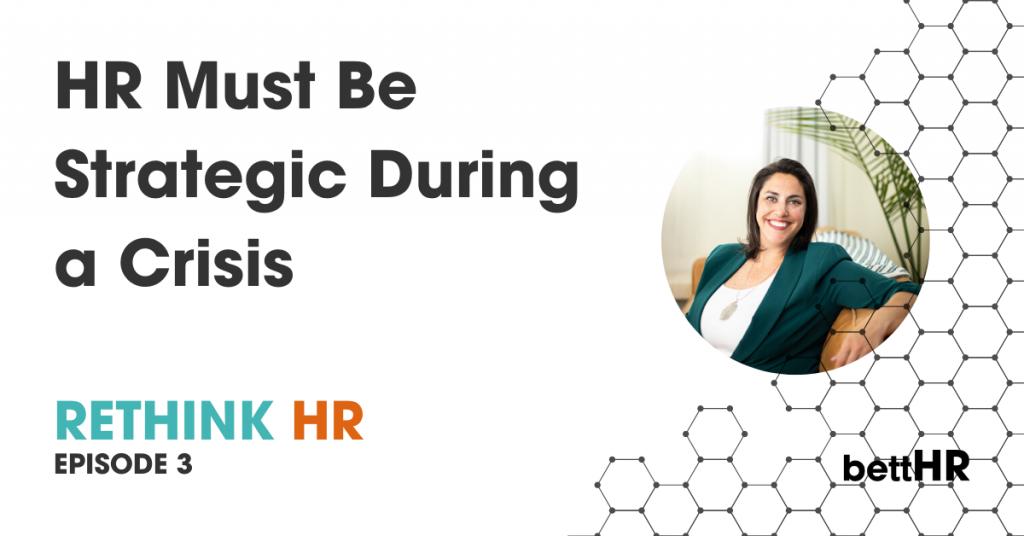 Ep 3 - Strategic HR during a crisis